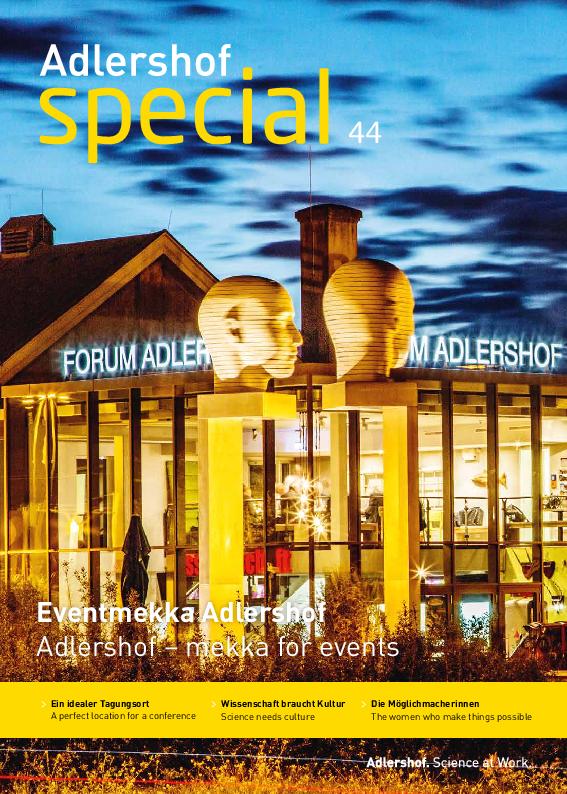 Adlershof Special 44: Adlershof – mekka for events