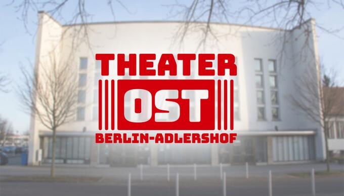 Aus Theater Adlershof wird THEATER OST in Berlin-Adlershof