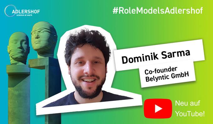 Adlershofer/-innen at Work: Dominik Sarma, Belyntic GmbH