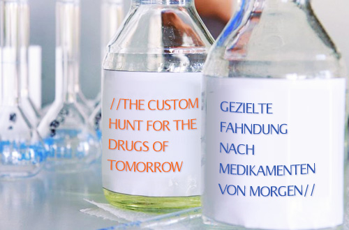 The custom hunt for the drugs of tomorrow